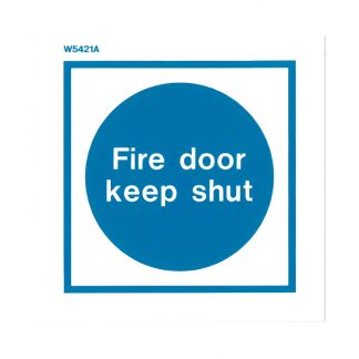 fire door keep shut white pvc sign